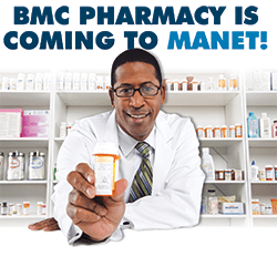 bmc pharmacy is coming to manet 1