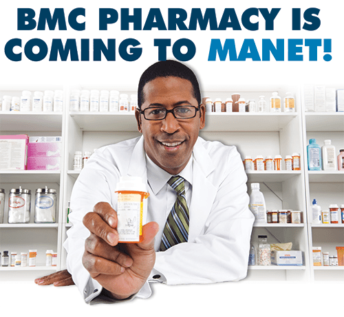 bmc pharmacy is coming to manet lg