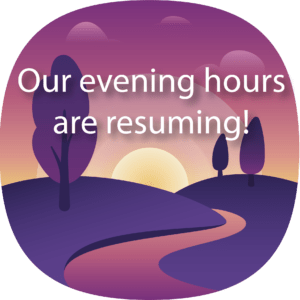 Our evening hours are resuming